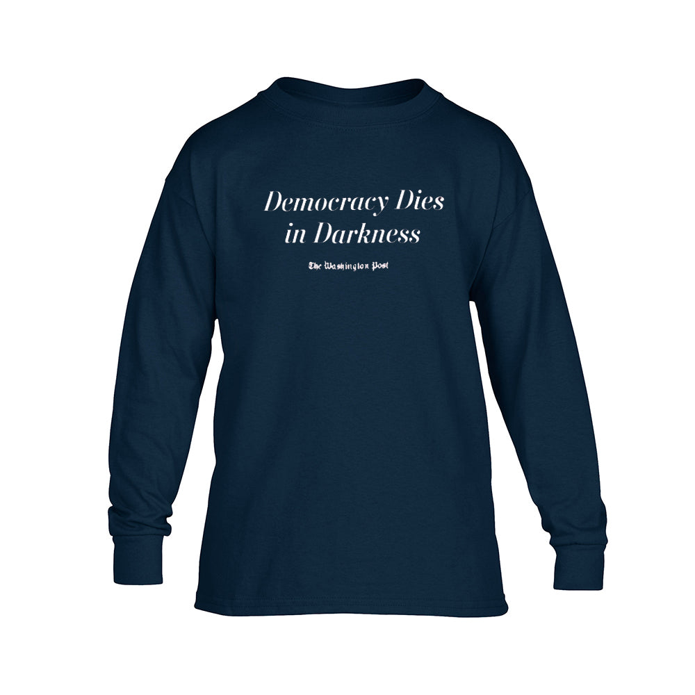 "Youth ""Democracy Dies in Darkness"" Long Sleeve T-shirt"