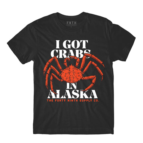 I Got Crabs In Alaska Black T-Shirt