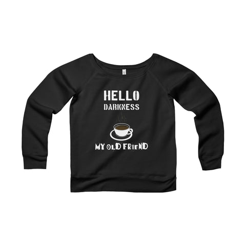 Darkness my Old Friend Wide neck Sweatshirt