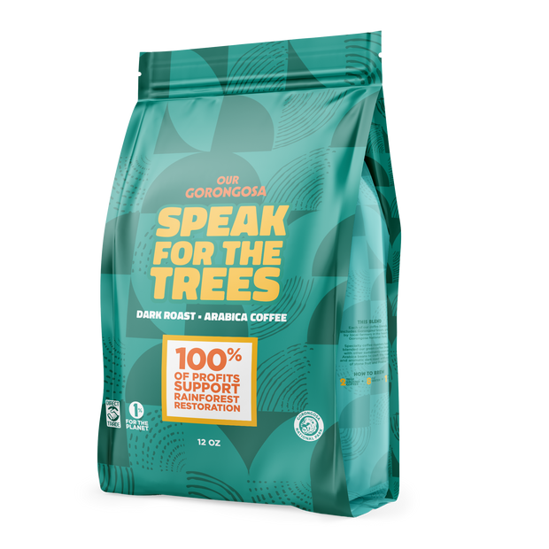 Speak For The Trees | 12oz Bag