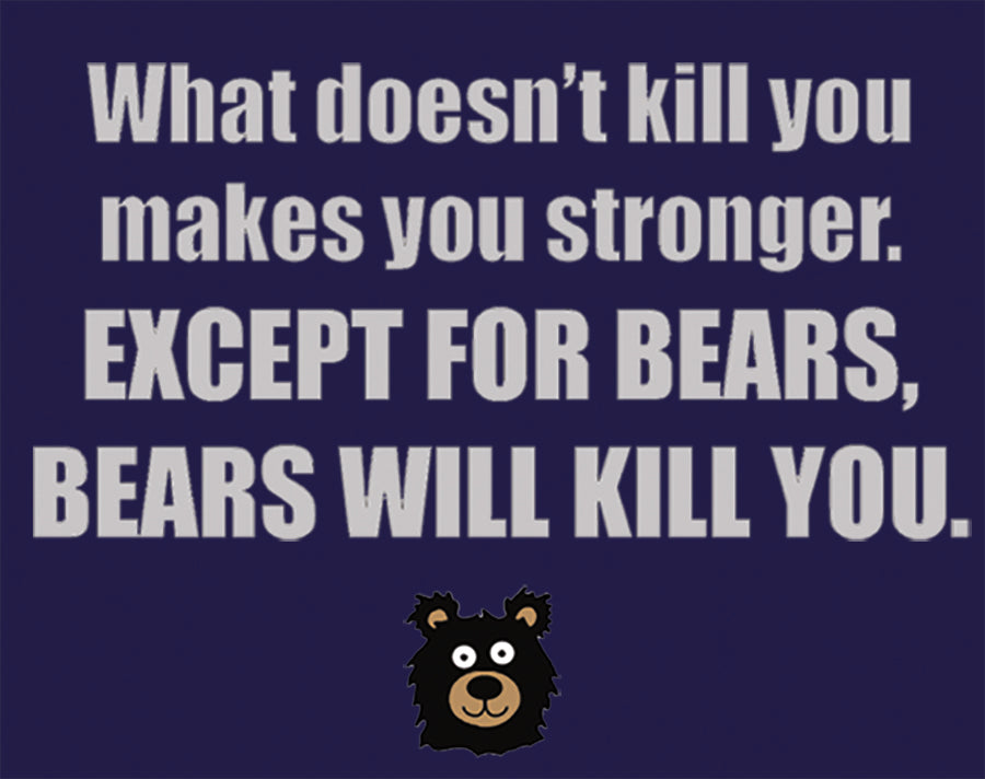 Bears Stronger - design of funny saying about bears with bear cartoon
