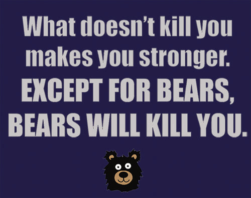 Bears Stronger - design of funny saying about bears with cartoon bear