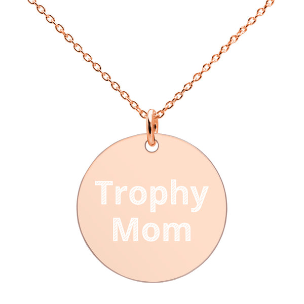 Trophy Mom Engraved Disc Necklace