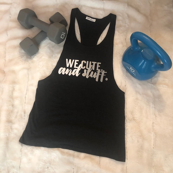 We Cute Racerback Muscle Tank