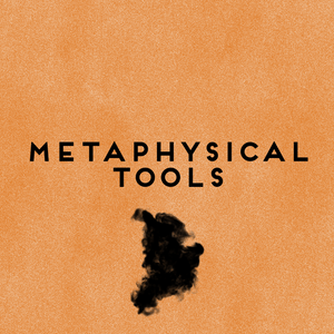 (Sold Out) Metaphysical