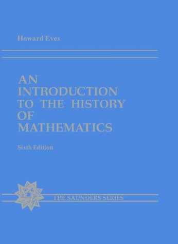 An Introduction to the History of Mathematics (Saunders Series)
