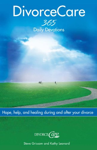 """Divorce Care: Hope, Help, and Healing During and After Your Divorce"""