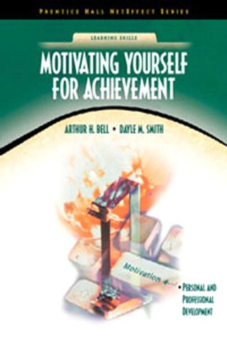 Motivating Yourself for Achievement (NetEffect Series)