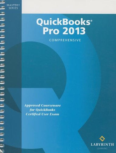 QuickBooks Pro 2013: Comprehensive
