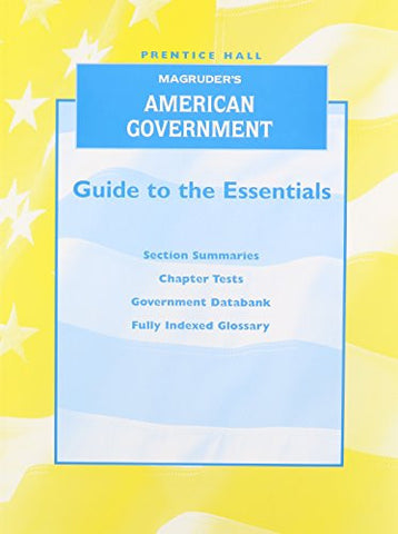 MAGRUDER'S AMERICAN GOVERNMENT 2007 GUIDE TO THE ESSENTIALS - ENGLISH   WORKBOOK