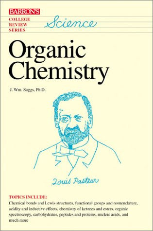Organic Chemistry (Barron's College Review Series)