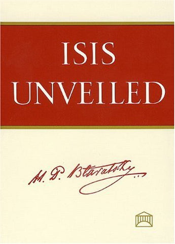 Isis Unveiled [Two Volume Set]