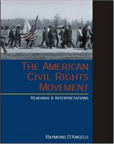 The American Civil Rights Movement: Readings and Interpretations