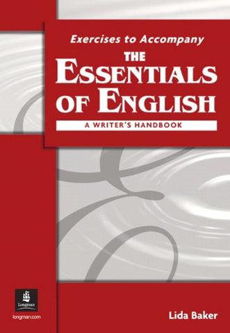 Exercises to Accompany The Essentials of English: A Writer's Handbook