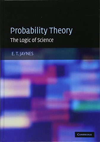 Probability Theory: The Logic of Science