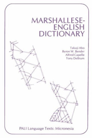 Marshallese-English Dictionary (PALI Language Texts―Micronesia)