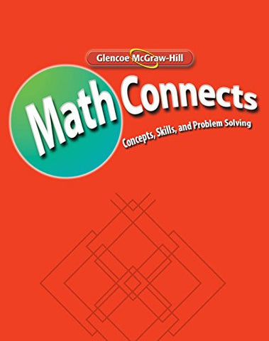 Math Connects: Concepts, Skills, and Problems Solving, Course 1, Skills Practice Workbook (MATH APPLIC & CONN CRSE)