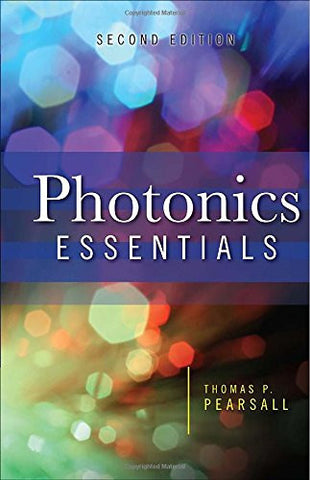 Photonics Essentials, Second Edition (Electronics)