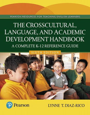 The Crosscultural, Language, and Academic Development Handbook: A Complete K-12 Reference Guide, Enhanced Pearson eText -- Access Card (6th Edition)