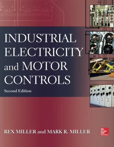 Industrial Electricity and Motor Controls, Second Edition (P/L Custom Scoring Survey)