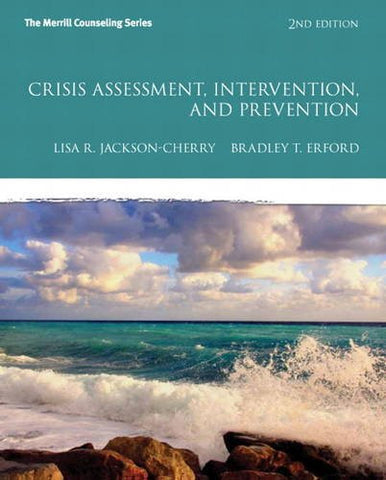 Crisis Assessment, Intervention, and Prevention (2nd Edition) (Erford)