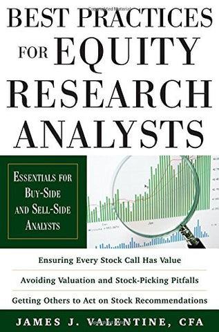 Best Practices for Equity Research Analysts:  Essentials for Buy-Side and Sell-Side Analysts (Professional Finance & Investment)