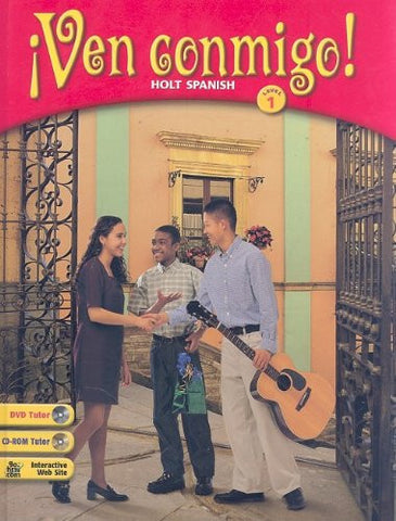 Ven Conmigo!: Holt Spanish Level 1 (Spanish Edition)[BOOK ONLY]