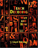 Teach Decoding: Why and How (2nd Edition)