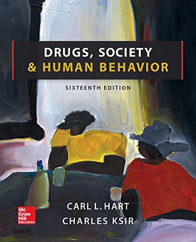 Drugs, Society, and Human Behavior (B&B Health)