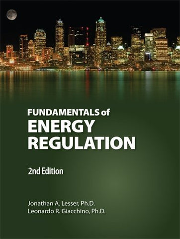 Fundamentals of Energy Regulation 2nd. Edition