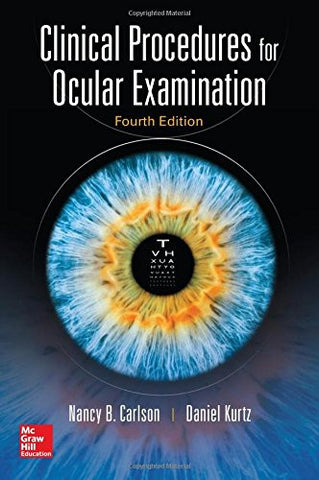 Clinical Procedures for Ocular Examination, Fourth Edition (Optometry)
