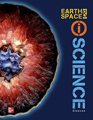 Glencoe Earth & Space iScience, Grade 6, Student Edition (EARTH SCIENCE)