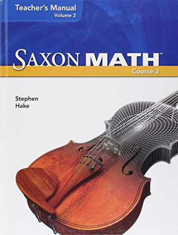 Saxon Math, Vol. 2: Teacher Manual ,Course 3