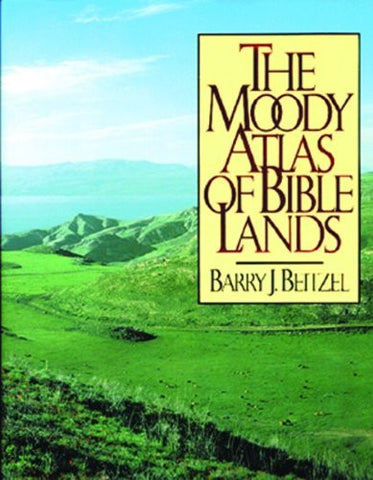 The Moody Atlas of Bible Lands ([ACSM Map Design Competition Collection)