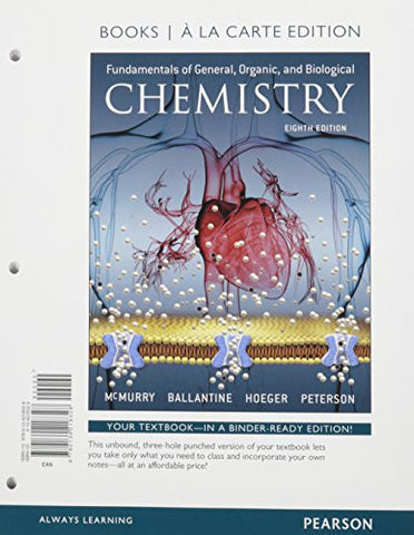 Fundamentals of General, Organic, and Biological Chemistry, Books a la Carte Plus MasteringChemistry with Pearson eText -- Access Card Package (8th Edition)