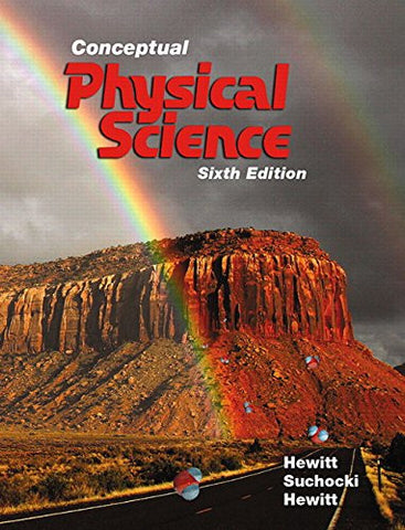 Conceptual Physical Science Plus MasteringPhysics with Pearson eText -- Access Card Package (6th Edition)