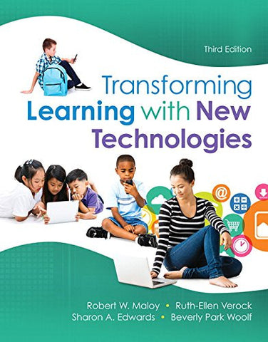 Transforming Learning with New Technologies, Enhanced Pearson eText with Loose-Leaf Version -- Access Card Package (3rd Edition) (What's New in Curriculum & Instruction)