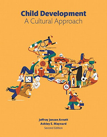 Child Development: A Cultural Approach (casebound) (2nd Edition)