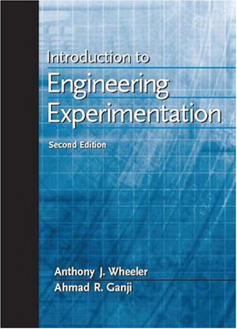 Introduction to Engineering Experimentation (2nd Edition)