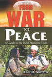 From War to Peace: A Guide to the Next Hundred Years