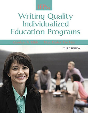 IEPs: Writing Quality Individualized Education Programs (3rd Edition)