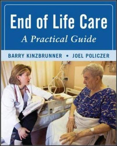 End-of-Life-Care: A Practical Guide, Second Edition (Medical/Denistry)