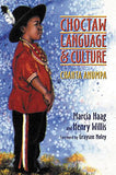 Choctaw Language and Culture: Chahta Anumpa