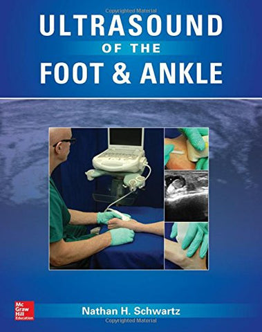 Ultrasound of the Foot and Ankle (Medical/Denistry)
