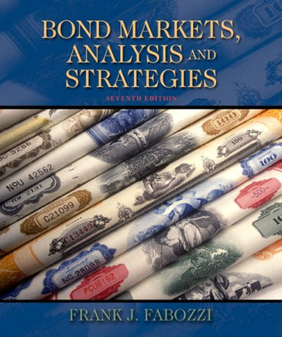 Bond Markets, Analysis, and Strategies (7th Edition)
