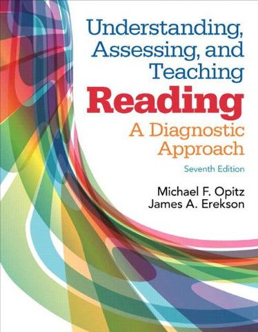 Understanding, Assessing, and Teaching Reading: A Diagnostic Approach, Enhanced Pearson eText with Loose-Leaf Version -- Access Card Package (7th Edition)