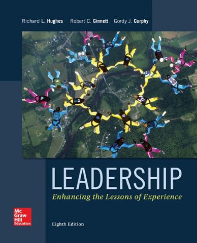 Leadership: Enhancing the Lessons of Experience (Irwin Management)
