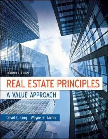 Real Estate Principles: A Value Approach (McGraw-Hill/Irwin Series in Finance, Insurance and Real Estate)