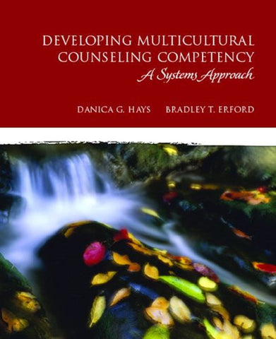 Developing Multicultural Counseling Competence: A Systems Approach (Merrill Counseling)