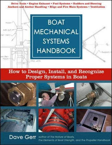 Boat Mechanical Systems Handbook: How to Design, Install, and Recognize Proper Systems in Boats (International Marine-RMP)